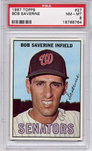 1967 Topps Bob Saverine #27 - Washington Senators - PSA 8 NM-MT