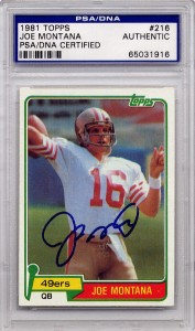 Joe Montana Rookie PSA/DNA Certified Authentic Autograph - 1981 Topps