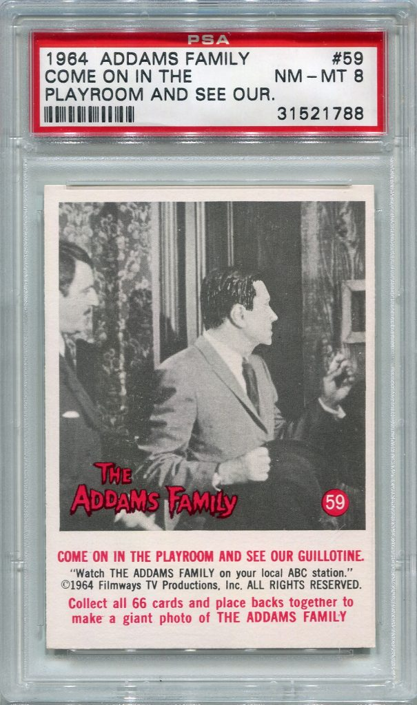 1964 Addams Family - Come On In The Playroom and See Our Guillotine. #59 PSA 8 NM-MT